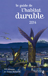 Les Guides NiceFuture : Habitat Durable 2014